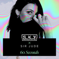 Sky Machine X Sir Jude