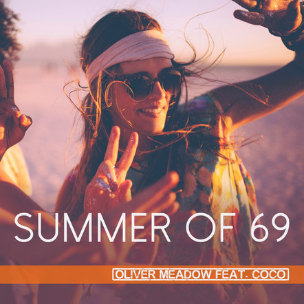 Oliver Meadow - Summer Of 69