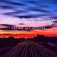 Never-Run-Away-Cover.jpg