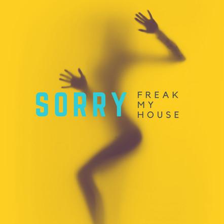 Freak My House - SORRY (yungwilder remix