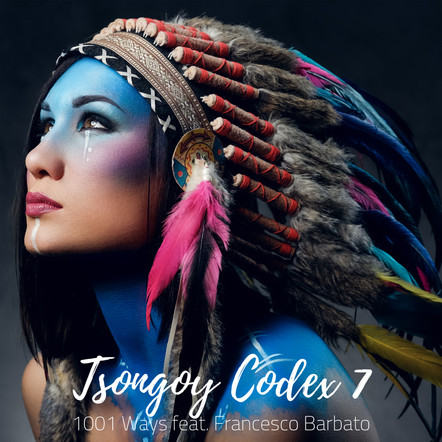 1001 Ways feat. Francesco Barbato - Tsongoy Codex 7