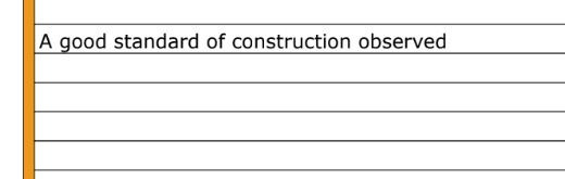 Good standard of construction observed