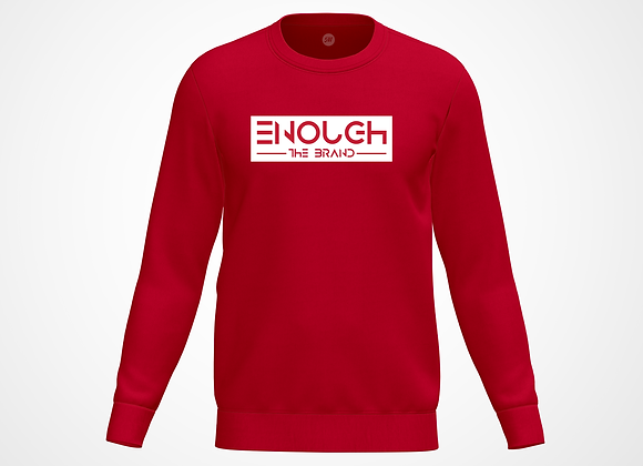 "Red ""Enough"" Crewneck"