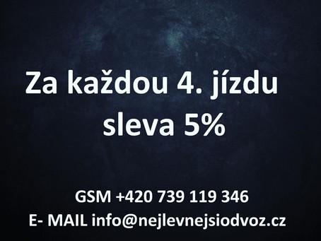 Za každou 4.jízdu SLEVA 5% !!!
