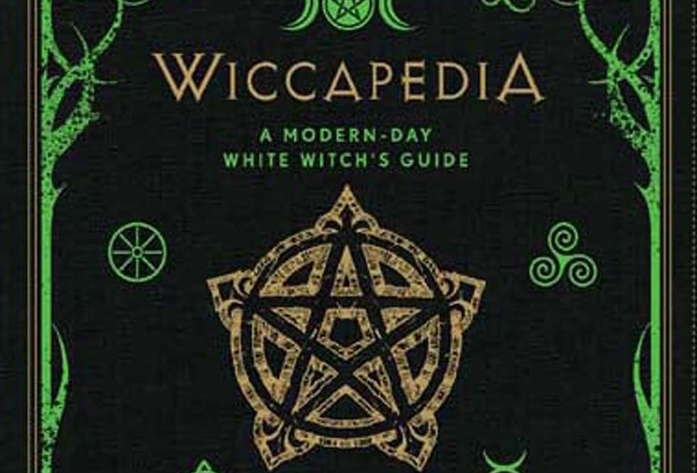 Wiccapedia, A Modern-Day White Witch's Guide
