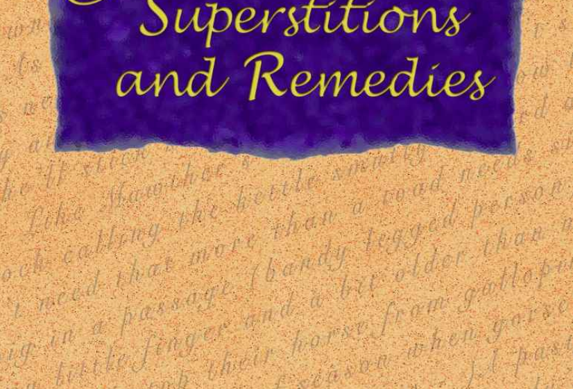 Cornish Sayings Superstitions and Remedies