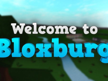 Welcome To Bloxburg Codes - May 2021