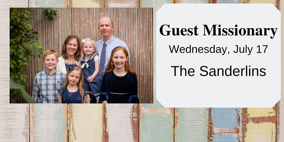 Guest Missionary Service with The Sanderlins