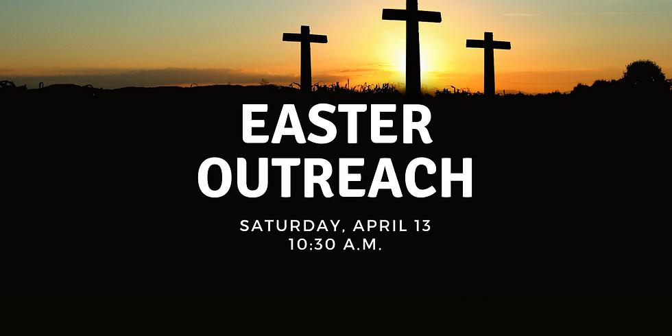 Easter Outreach