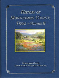 The History of Montgomery County, Texas, Vol II publication