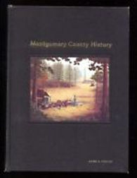 The History of Montgomery County, Texas, Vol I