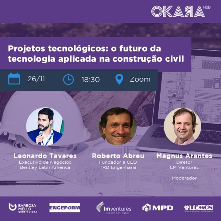 Projetos Tecnológicos abordaremos: O Futuro da Tecnologia Aplicada na Construção Civil
