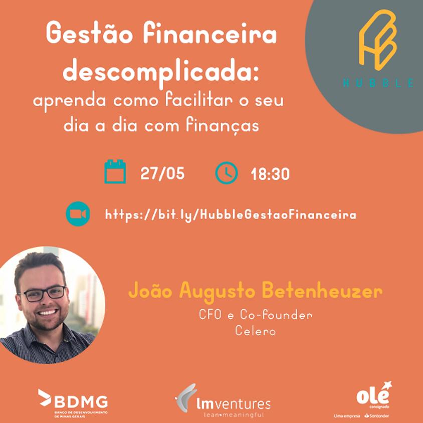 Gestão financeira descomplicada: Aprenda como facilitar seu dia a dia com finanças.
