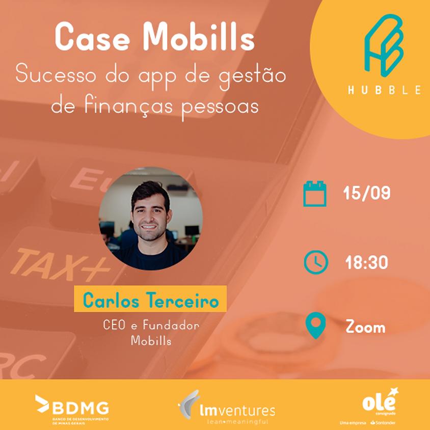 Case Mobills: Sucesso do app de gestão de finanças pessoais
