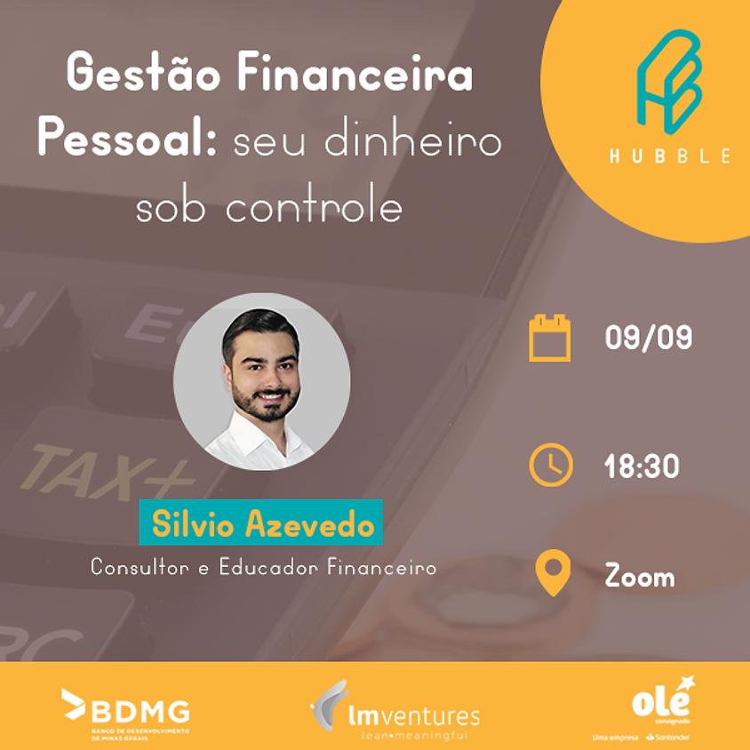 Gestão Financeira Pessoal :Seu dinheiro sob controle