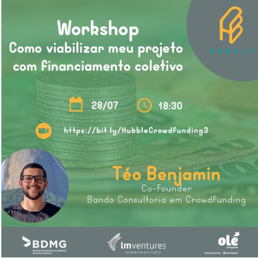 Workshop – Como viabilizar meu projeto com financiamento coletivo