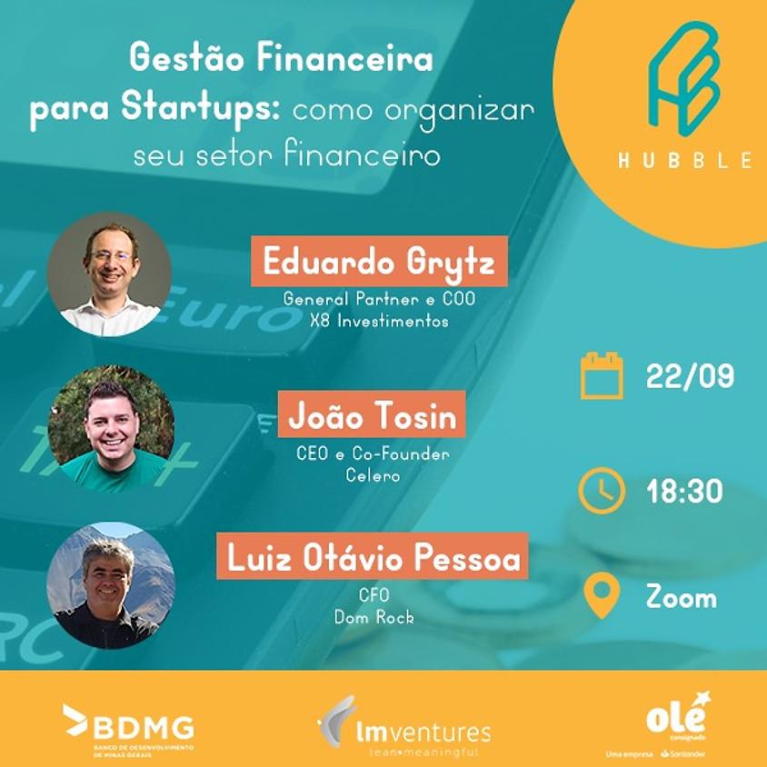 Gestão Financeira para Startups : Como organizar seu setor financeiro
