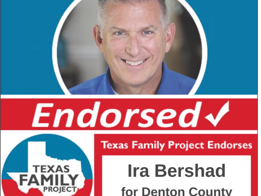 Texas Family Project Endorses Ira Bershad for Denton County Democratic Party Chair