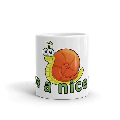 Have a Nice Day Ceramic Coffee Mug, Made in USA