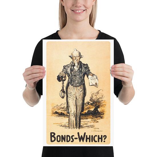 """WW1 American Uncle Sam Propaganda Poster """"Bonds-Which?"""" WWI US Memorabilia print"""