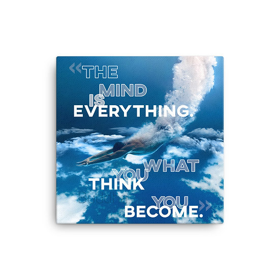 Buddha Quotes What You Think You Become Canvas Size 12x12, 16x16