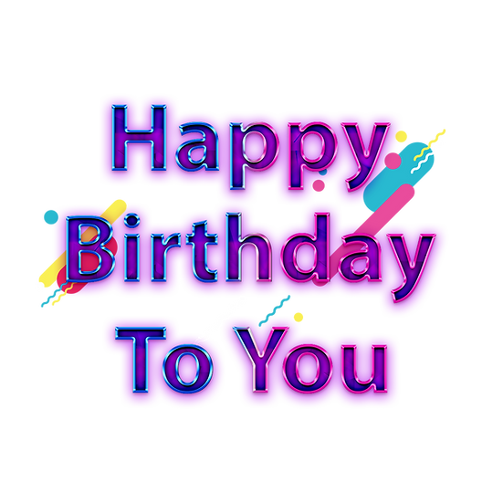 Happy Birthday to YOU PNG Transparent Image - Digital Instant Download