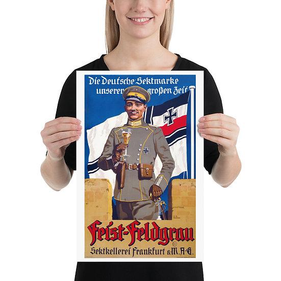 """WW1 German Soldier Propaganda Poster """"Feist Feldgrau"""""""