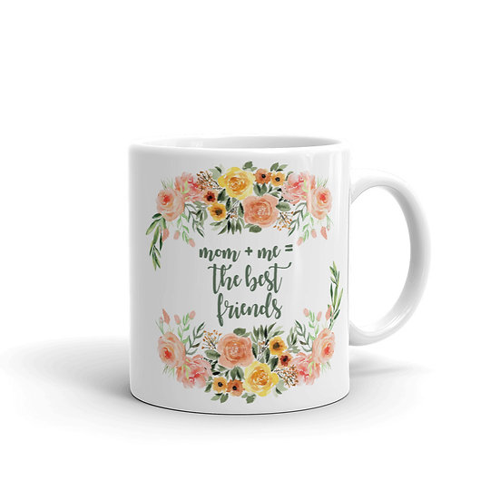 Mom + Me = The Best Friends Botanical Wreath - Gift for Mom, Cup for Mom
