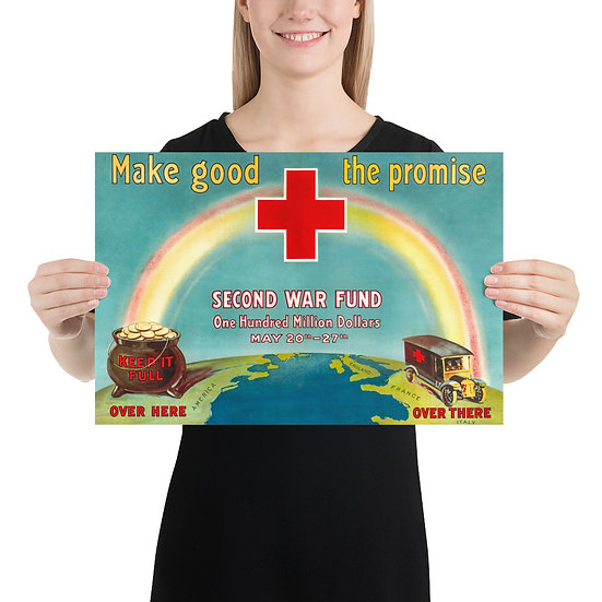 "WW1 American Red Cross Propaganda Poster ""Make Good the Promise"""