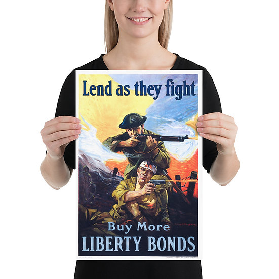 """WW1 American Propaganda Poster """"Lend As They Fight Buy More Liberty Bonds"""""""