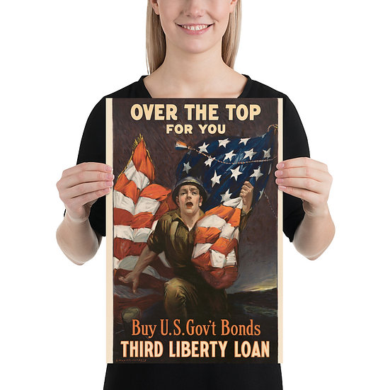 """WW1 US Third Liberty Loan Propaganda Poster """"Over the Top for You"""""""