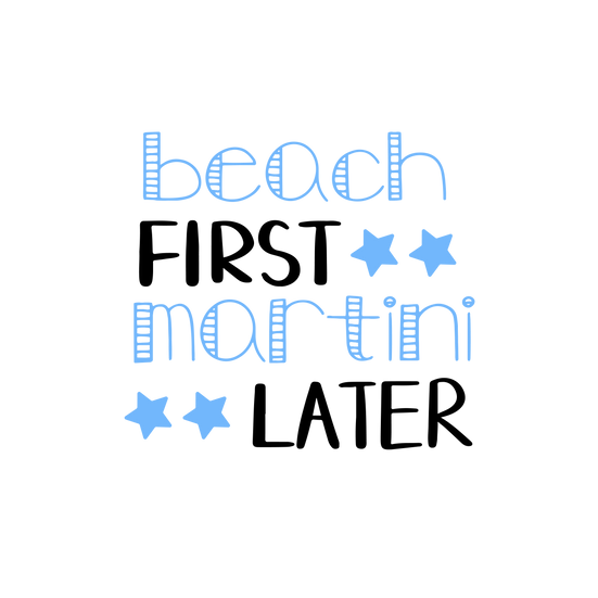 Beach First Martini Later - Free PNG Images, Transparent Image Digital Download