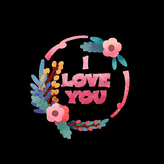 I Love You Floral Wreath - Valentine's Day Transparent Image - Instant Download