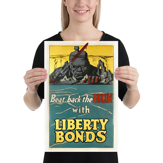 "WW1 American Propaganda Poster ""Beat Back the Hun with Liberty Bonds"""