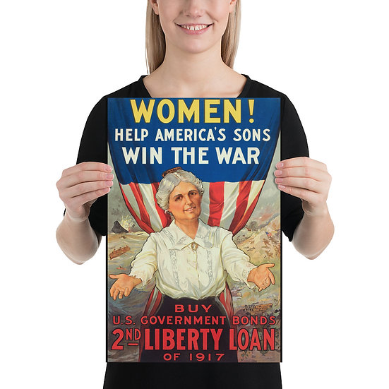 "WW1 American Propaganda Poster ""Women! Help America's Sons Win the War"""