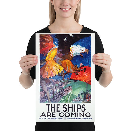 """WW1 American Eagle Propaganda Poster """"The Ships Are Coming"""". WWI US 1917 year"""