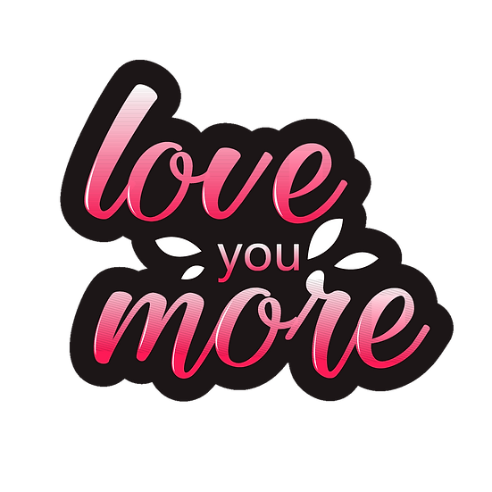 Love You More Inscription - Valentine's Day Transparent Image - Instant Download