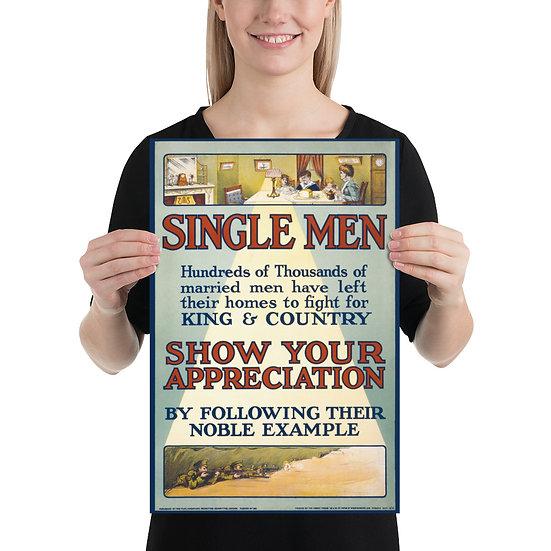 "WW1 British Recruiting Propaganda Poster ""Single Men Show Your Appreciation"""