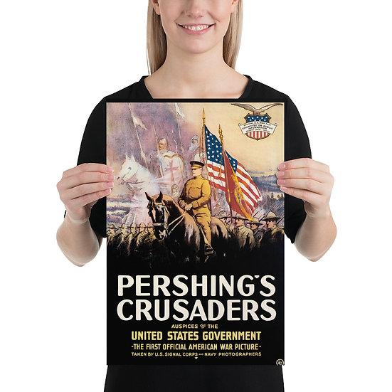 "WW1 American Propaganda Poster ""Pershings Crusaders"", WWI US Print"