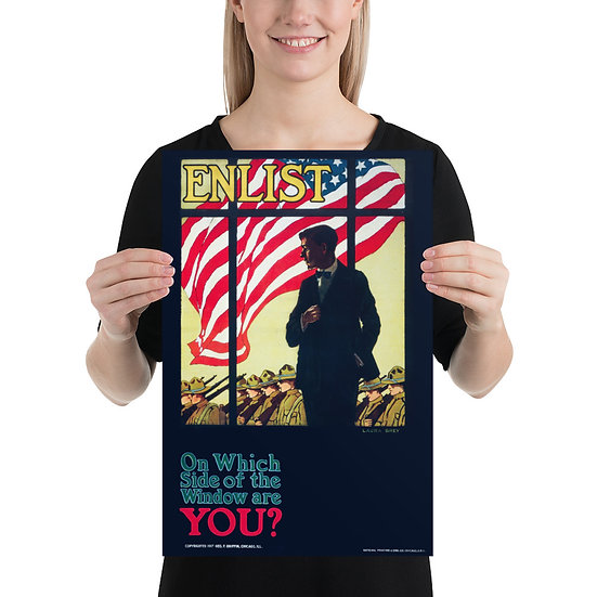 """WW1 US Propaganda Poster """"ENLIST On Which Side of the Window Are YOU?"""""""