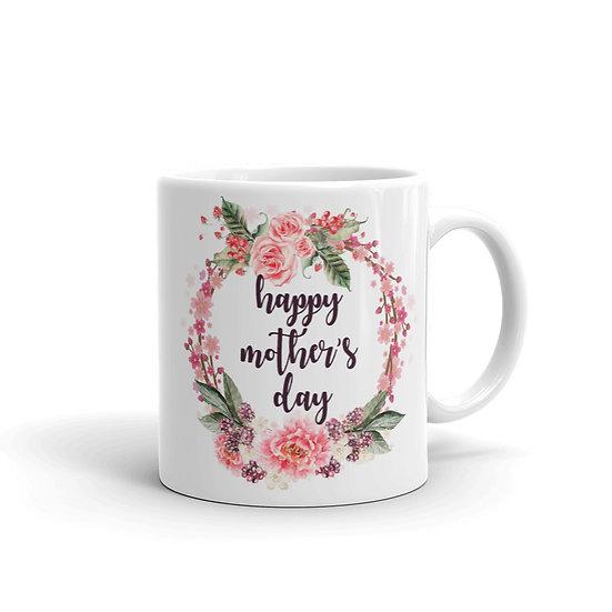 Happy Mother's Day Mug, Mother's Day Gifts, Mug for Mom, Mug for Coffee / Tea