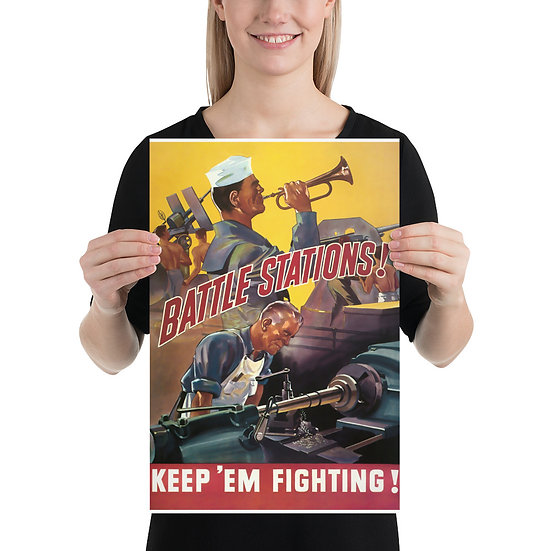 "WW2 American Homefront Propaganda Poster ""Battle Stations! Kepp 'Em Fighting!"""