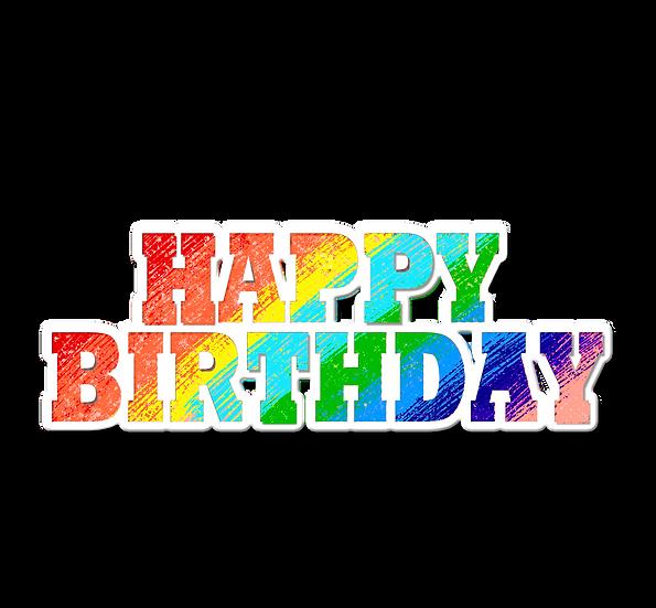 Happy Birthday Rainbow Inscription - PNG Transparent Image - Digital Download
