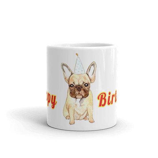 Happy Birthday French Bulldog Watercolor Coffee Cup Mug for Coffee / Tea Mugs 1