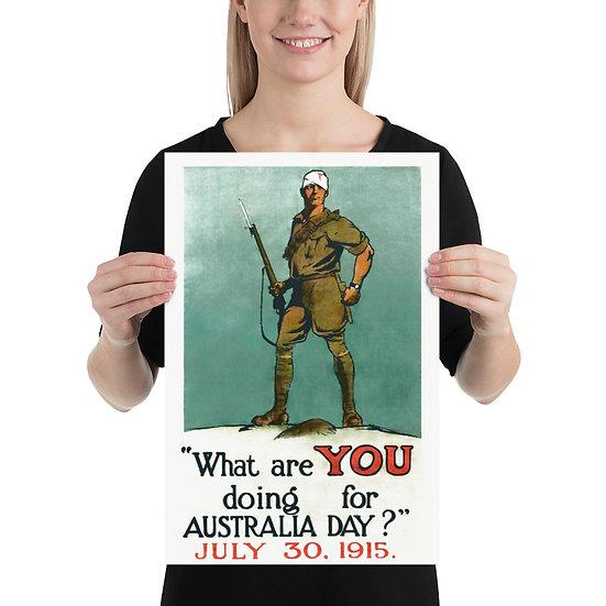 "WW1 Australian Propaganda ""What Are YOU Doing for Australia Day? July 30 1915"