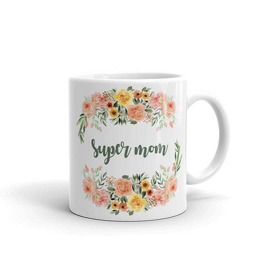 Super Mom Botanical Wreath - Gift for Mom, Cup for Mom, Mug for Coffee / Tea