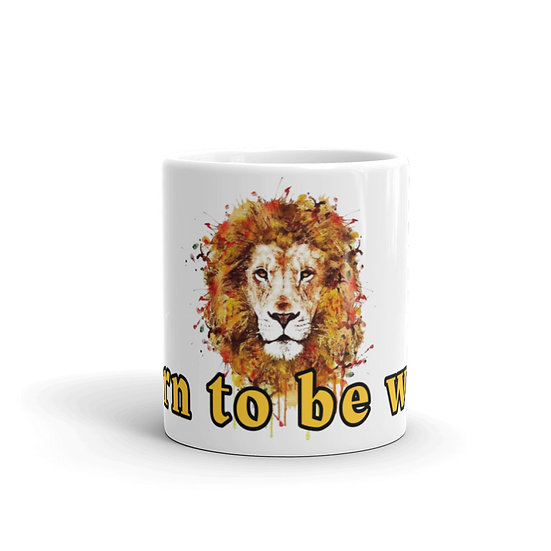 Born to Be Wild Lion Watercolor Coffee Cup Mug for Coffee / White Ceramic Mugs1