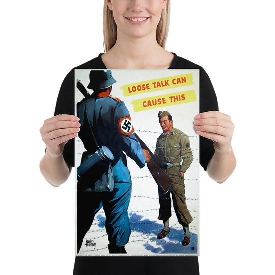 """WW2 American Antifa Anti Nazi Propaganda Poster """"Loose Talk Can Cause This"""""""