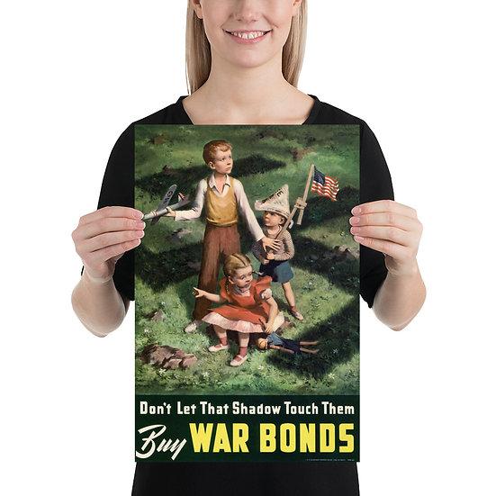 "WW2 American Antifa Propaganda Poster ""Don't Let that Shadow Touch Them"""