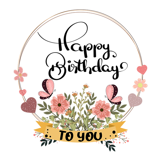 Happy Birthday to You Floral PNG Transparent Image - Digital Instant Download